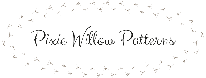 Pixie Willow Patterns
